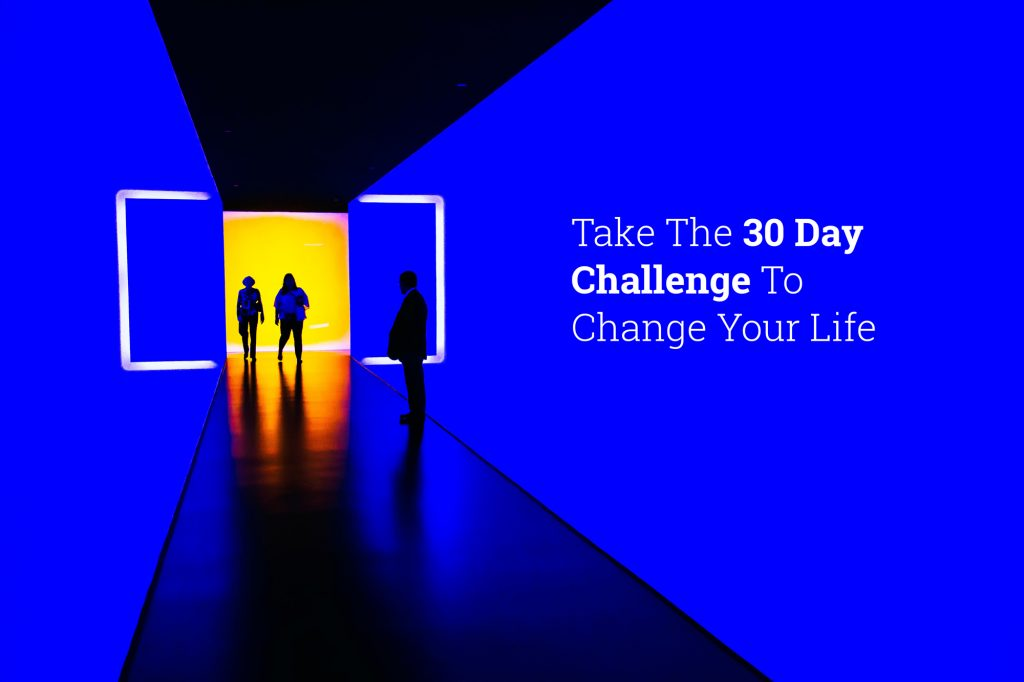 30 day challenge to change your life